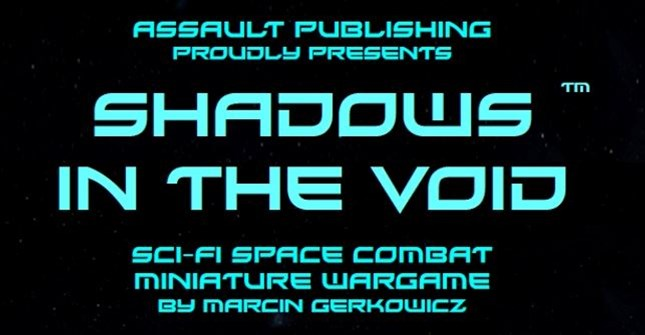 Assault Publishing Releases Shadows in the Void Rulebook as