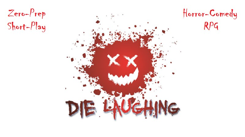 Die Laughing RPG Up On Kickstarter