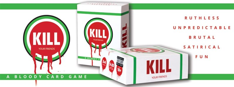 Kill Your Friends Card Game Coming Soon To Kickstarter Tabletop