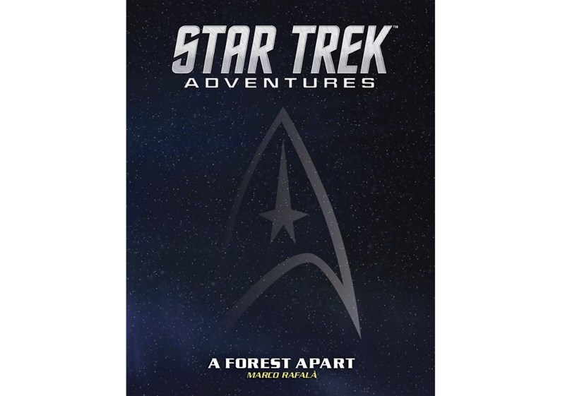Modiphius Releases A Forest Apart Adventure for Star Trek RPG