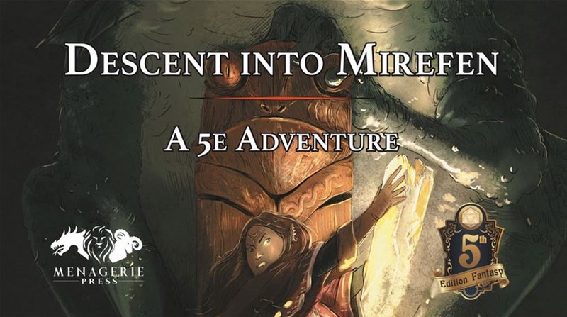 Descent into Mirefen RPG Adventure Up On Kickstarter