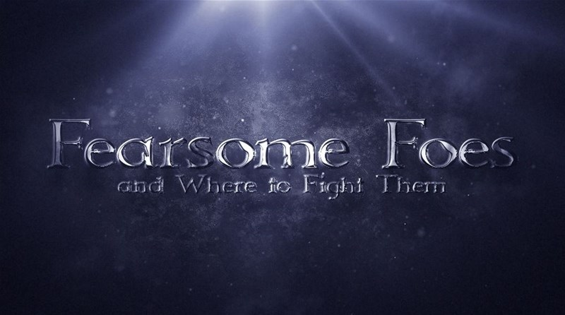 Fearsome Foes: And Where to Fight Them Up On Kickstarter