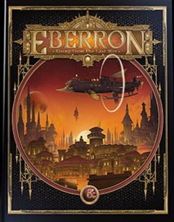 Wizards of the Coast Previews Eberron: Rising from the Last