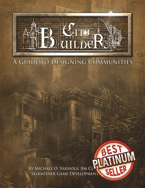 Skirmisher Publishing Releases Platinum Edition of City Builder: A Guide to Designing Communities