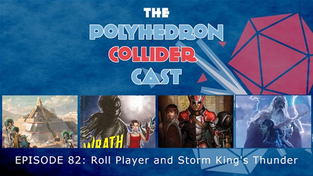 Polyhedron Collider Cast episode 82 Roll Player and Storm King's Thunder wide medium EnGarde - Vaidmenų Žaidimai