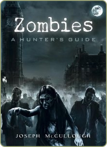 Zombie Hunting Guide