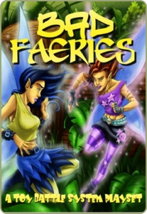 Bad Faeries 2nd Edition