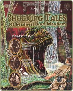 Shocking Tales of Madness and Mayhem Issue No. 2