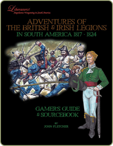 Adventures of the British & Irish Legions in South America, 1817-1824