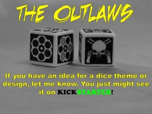 The Outlaws Dice