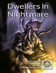 Dwellers in Nightmare