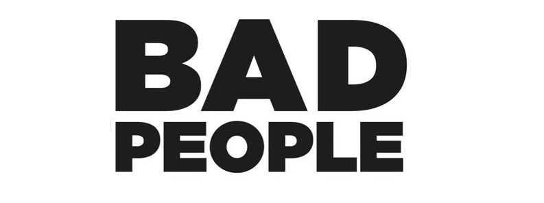 Bad People Feature