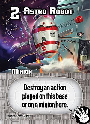 Smash-Up-10_Cease-and-Desist_Cards_Astro-Robot_Web-6