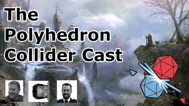 Polyhedron Collider Cast Episode 10