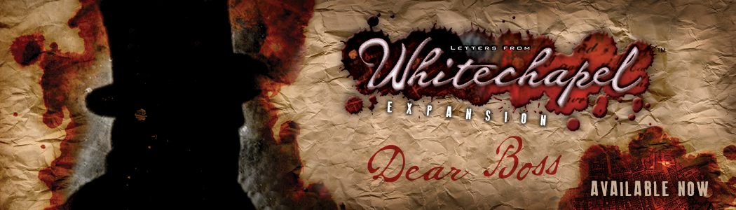 The Dear Boss Expansion for Letters from Whitechapel is Available